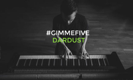 GIMME FIVE: 5 brani fondamentali per Dario Faini (DARDUST)