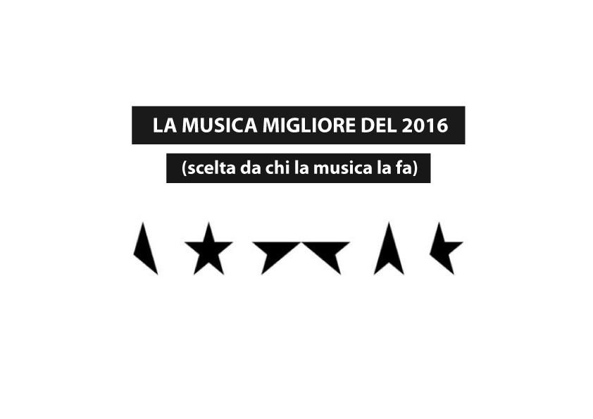 La musica migliore del 2016 scelta da chi la musica la fa