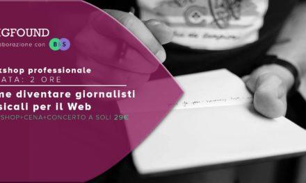 GIGFOUND Workshop: Come diventare giornalisti musicali per il Web