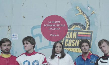 I protagonisti della nuova scena musicale italiana (parte 6)