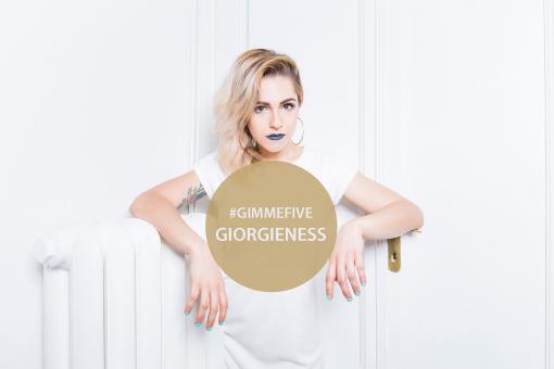 GIMME FIVE: 5 brani fondamentali per Giorgieness