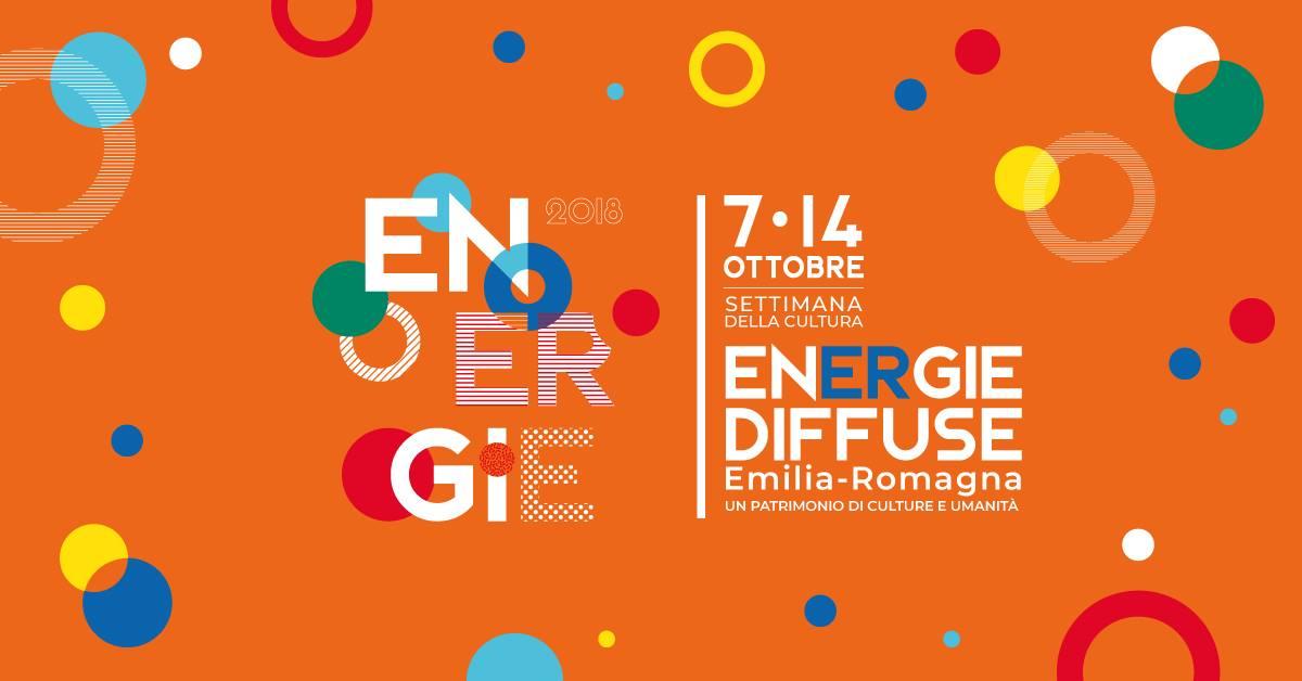 Energie diffuse: al via la settimana della cultura dell'Emilia-Romagna