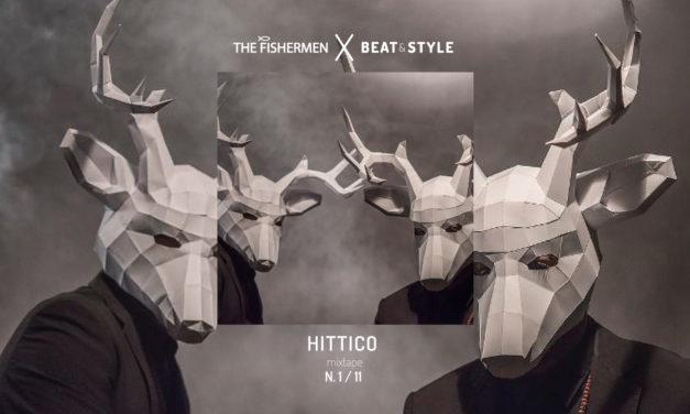 HITTICO N.1/11 – IL MIXTAPE DEL MESE REALIZZATO DA THE FISHERMEN