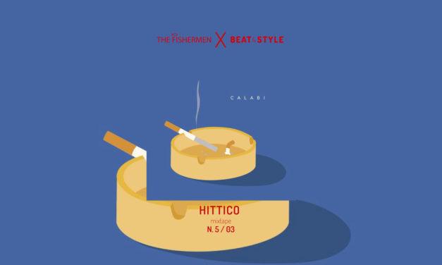 HITTICO N.5/03 – IL MIXTAPE DEL MESE REALIZZATO DA THE FISHERMEN