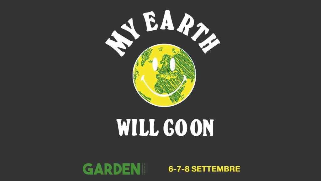 MY EARTH WILL GO ON: si parla di ecosostenibilità al Garden Fest. Il programma di incontri