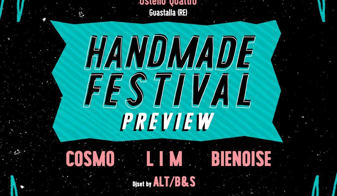 Handmade Festival Preview – Cosmo / L I M / Bienoise