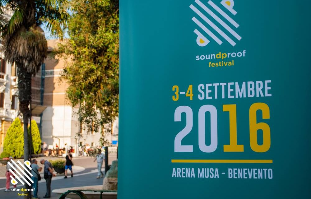 SOUNDPROOF FESTIVAL: A Benevento il meglio della scena elettronica italiana