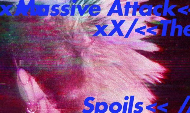 """MASSIVE ATTACK release """"Come Near Me"""" e """"The Spoils"""", ecco il nuovo Ep!"""