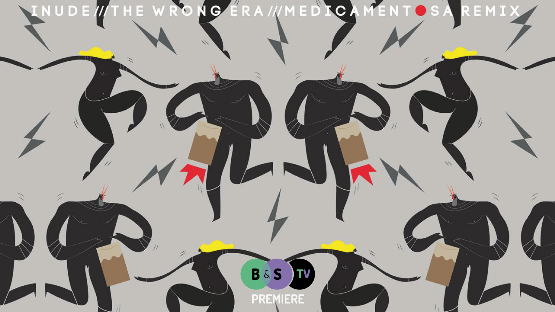 MEDICAMENTOSA -The Wrong Era (Inude) remix [B&S exclusive FREE DOWNLOAD]