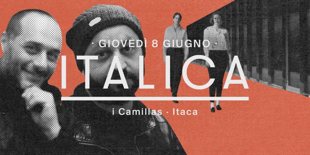 La playlist di Itaca e i Camillas X ITALICA | BASE Milano
