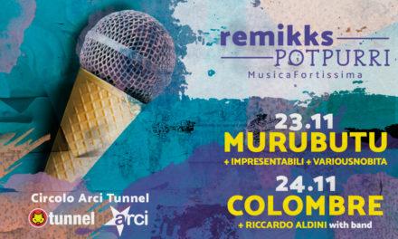 Remikks POTPURRI: Il 23 e il 24 novembre Musica Fortissima a Reggio Emilia