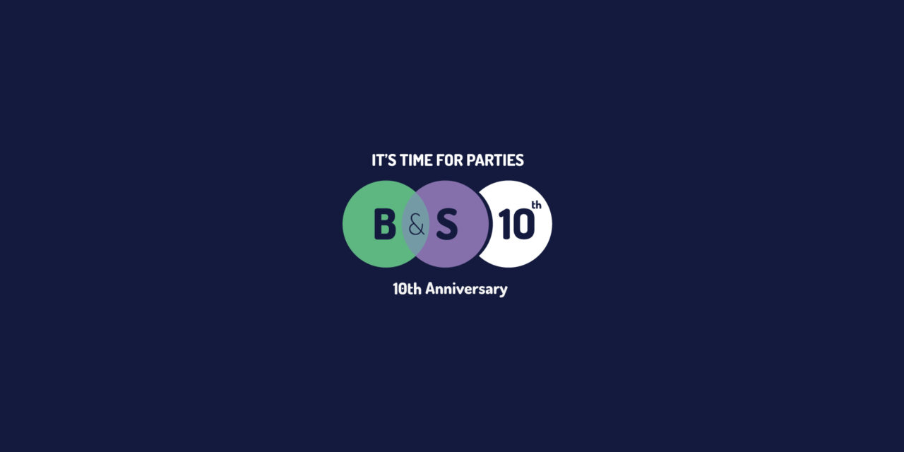Il programma completo di B&S 10th Anniversary | it's time for parties | 40 days 6 events