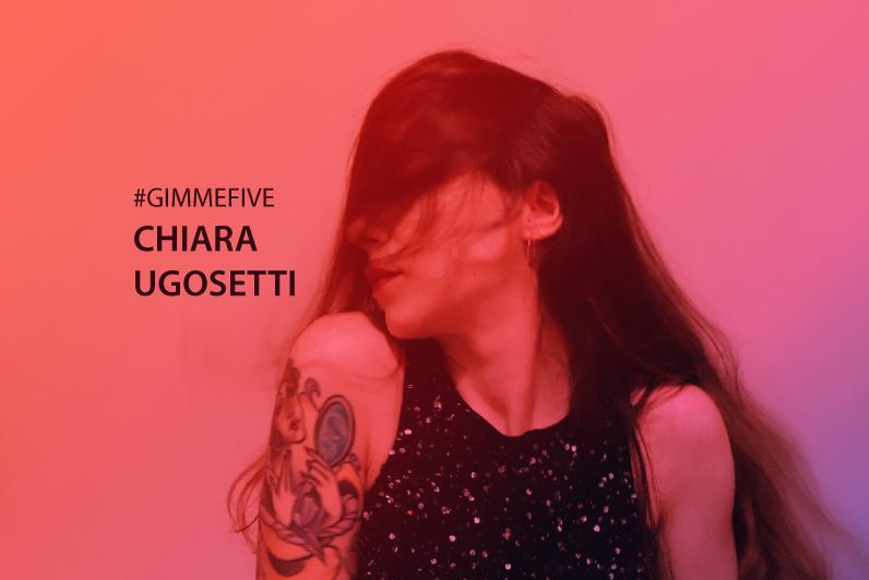GIMME FIVE: i 5 brani di Chiara Ugosetti per OUTLINE by ELEVA