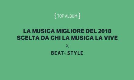 LA MUSICA MIGLIORE DEL 2018 SCELTA DA CHI LA MUSICA LA VIVE [ALBUM]