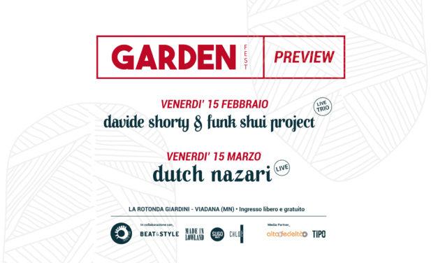 Garden Fest: non perderti la preview con Dutch Nazari e Davide Shorty