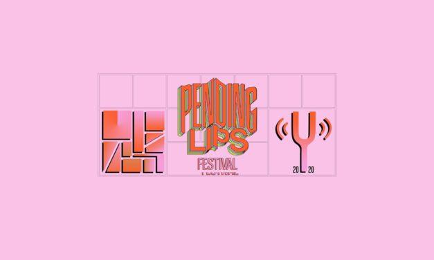 Torna Pending Lips Festival 2020 – dal 19.01 al Circolo Ohibò